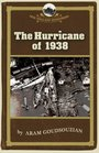 The Hurricane Of 1938 (New England Remembers)