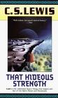 That Hideous Strength (Space Trilogy, Bk 3)