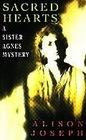 Sacred Hearts (Sister Agnes, Bk 1)