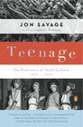 Teenage The Prehistory of Youth Culture 1875-1945
