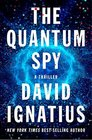 The Quantum Spy A Novel
