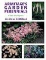 Armitage's Garden Perennials: A Color Encyclopedia