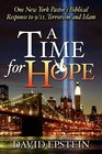 A Time for Hope One New York Pastor's Biblical Response to 9/11 Terrorism and Islam