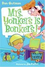 Mrs. Yonkers Is Bonkers! (My Weird School, Bk 18)