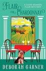 A Flair for Chardonnay (Sadie Kramer Flair, Bk 1)