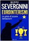 Eurointerismi La gioia di essere neroazzurri
