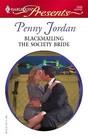 Blackmailing the Society Bride (Jet Set Wives, Bk 3) (Harlequin Presents, No 2505)