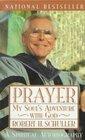 Prayer : My Soul's adventure with God