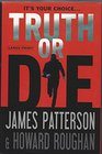 Truth or Die (Large Print)