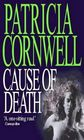 Cause of Death (Kay Scarpetta, Bk 7)