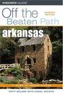 Arkansas Off the Beaten Path 7th