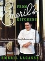 From Emeril's Kitchens Favorite Recipes from Emeril's Restaurants