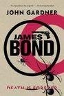 James Bond Death is Forever