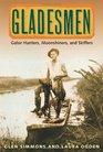 Gladesmen Gator Hunters Moonshiners and Skiffers