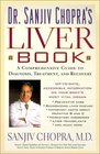 The Liver Book A Comprehensive Guide to Diagnosis Treatment and Recovery