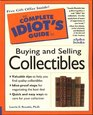 Complete Idiot's Guide to Antiques  Collectibles (The Complete Idiot's Guide)