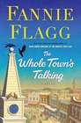 The Whole Town\'s Talking: A Novel
