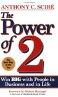 The Power of 2, Win big with people in Business and in Life