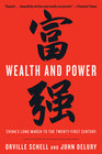 Wealth and Power China's Long March to the Twenty-First Century