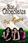 Box of Chocolates for Teens