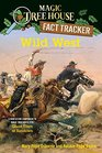 Wild West A Nonfiction Companion to Magic Tree House 10 Ghost Town at Sundown  Fact Tracker