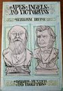 Apes, angels,  Victorians: The story of Darwin, Huxley, and evolution (Time reading program special edition)