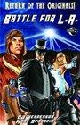 Return Of The Originals Battle for LA Softcover