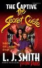 The Captive (Secret Circle, Bk 2)