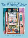 The Working Writer Fourth Edition