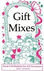 Gift Mixes Food Gift Baskets for all Occasions