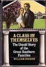 A class by themselves The untold story of the great southern families