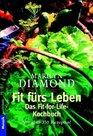 Fit frs Leben Das Fitfor Life  Kochbuch Mit ber 350 Rezepten