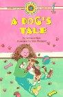 DOG'S TALE A