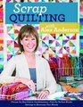 Scrap Quilting with Alex Anderson Choose the Best Fabric Combinations  Pick the Perfect Blocks  Settings to Showcase Your Blocks