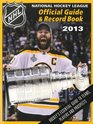 National Hockey League Official Guide  Record Book 2013
