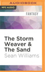 The Storm Weaver  The Sand
