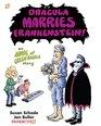 Dracula Marries Frankenstein An Anne of Green Bagels Story