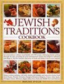 The Jewish Traditions Cookbook