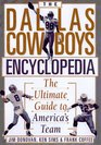 The Dallas Cowboys Encyclopedia The Ultimate Guide to America's Team