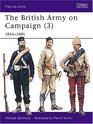 The British Army on Campaign (3): 1856-81 (Men-at-Arms)