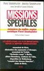 Missions spciales  Mmoires du matre-espion sovitique Pavel Soudoplatov