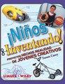 Ninos inventando/ Kids Inventing Proyectos hechos realidad de jovenes creativos/ A Handbook for Young Inventors