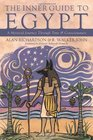 The Inner Guide to Egypt A Mystical Journey Through Time  Consciousness