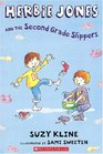 Herbie Jones and the Second Grade Slippers (Herbie Jones, Bk 11)