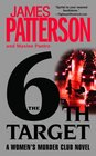 The 6th Target  (Women's Murder Club, Bk 6)