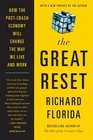The Great Reset How the Post-Crash Economy Will Change the Way We Live and Work