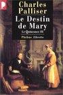 Le Quinconce tome 3  Le Destin de Mary