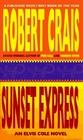 Sunset Express (Elvis Cole, Bk 6)