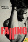 Falling (Fall or Break, Bk 1)