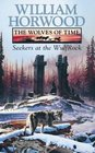 The Wolves of Time Vol II Seekers at the Wulfrock